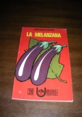 LA MELANZANA - n.28 collana UNIVERSALE EDAGRICOLE / Vincenzo Forte