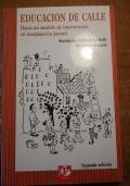 EDUCACION DE CALLE Hacia un modelo de intervencion en marginacion juvenil