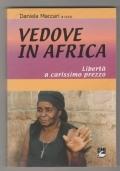 Vedove in Africa. Libertà a carissimo prezzo