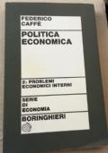 Politica economica. Vol. 2: Problemi Economici Interni