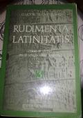 RUDIMENTA LATINITATIS VOLUME 3 CORSO DI LATINO PER LE SCUOLE MEDIE SUPERIORI