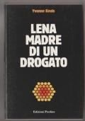 Lena madre di un drogato
