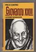 Pro e contro Giovanni XXIII - I dossier Mondadori