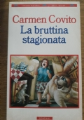LA BRUTTINA STAGIONATA