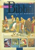 La Sacra Bibbia narrata ai ragazzi. Antico Testamento