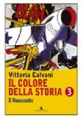 Il colore della storia 3  Il novecento