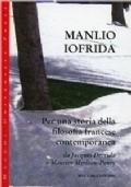 Per una storia della filosofia francese contemporanea : da Jacques Derrida a Maurice Merleau-Ponty
