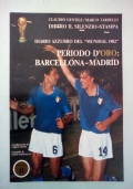 Diario azzurro del Mundial 1982 - Periodo nero: Alassio - Vigo Volume I