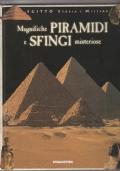 Magnifiche piramidi e sfingi misteriose