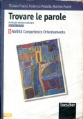 Trovare le parole. Antologia italiana modulare. Vol B