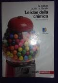 Le idee della chimica - Seconda edizione