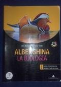 Alberghina. La biologia. Vol. A,B.C.D. Con espansione online. Per i Licei e gli Ist. magistrali.