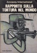 RAPPORTO SULLA TORTURA NEL MONDO