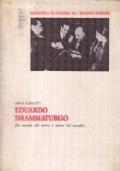 Eduardo Drammaturgo. Fra mondo del teatro e teatro del mondo