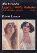 Cinema muto italiano. Arte, divinismo e mercato. 1910/1914