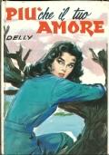 PRINCIPESSA TI AMO.  [ Collana ''I Romanzi della Rosa'' in veste cartonata con copertina  a colori. Firenze, Salani editore 1979 ].