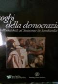 I LUOGHI DELLA DEMOCRAZIA DALL'ANTICHITÀ' AL SETTECENTO IN LOMBARDIA