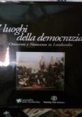 I LUOGHI DELLA DEMOCRAZIA OTTOCENTO E NOVECENTO IN LOMBARDIA