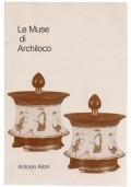 Le Muse di Archiloco. Ricerche sullo stile archilocheo