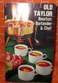 OLD TAYLOR BOURBON BARTENDER & CHEF