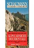 ALPI CARNICHE OCCIDENTALI (monte croce comelico, monte croce carnico tolmezzo)