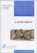 Lingua latina per se illustrata: LATINE DISCO