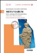 Meta viarum 1. Dalle origini all'età di Cesare + Competenze per tradurre + Cd-Rom
