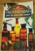 Oli essenziali per la cura del corpo