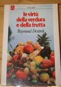 Le virtù della verdura e della frutta