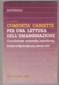 Materiali 7: per una lettura dell'emarginazione - Comunità Caniette
