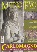 Medioevo n.3 (122) Marzo 2007. La Corona d'Aragona. I Trinci a Foligno. Dossier: Franchi e Longobardi