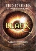 Black la trilogia del circolo