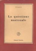 IL MARXISMO E LA QUESTIONE NAZIONALE (1913)