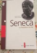 Seneca La filosofia e la vita