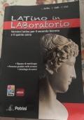 Latino in Laboratorio Versioni latine per il secondo biennio e il quinto anno