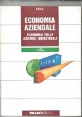 ECONOMIA AZIENDALE - Economia delle aziende industriali