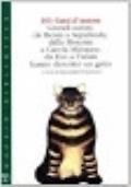 101 gatti d'autore. Grandi autori da Benni a Sepúlveda, dalla Morante a García Márquez, da Eco a Twain hanno descritto un gatto