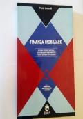 Finanza mobiliare. Aggiornamenti normativi e nuovi scenari istituzionali