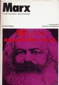 MARX la vita il pensiero i testi esemplari. Tito Perlini. Edizioni Accademia. 1974/1 edizione