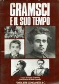 GRAMSCI e il suo tempo. A cura di Cesare Colombo. Longanesi & C. 1977.
