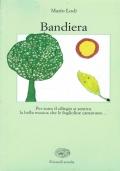 Bandiera. Mario Lodi. Einaudi Scuola. 1994.