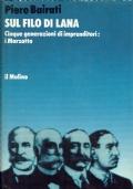 Sul filo di Lana. Piero Bairati. Il Mulino. 1986.