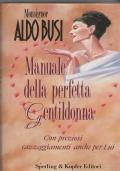 Manuale della perfetta Gentildonna  Con preziosi cazzeggiamenti anche per Lui