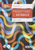 Progettare i database. SQL e PHP