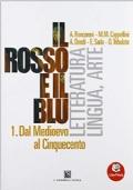 Il rosso e il blu dal medioevo al 500.Con antologia della Divina Commedia-Prova INVALSI italiano.