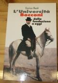 L'Università Bocconi - dalla fondazione a oggi