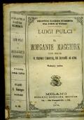 IL MORGANTE MAGGIORE con note di Eugenio Camerini, del Sermolli ed altri