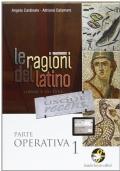 LE RAGIONI DEL LATINO - Parte Operativa VOL.1 + ADIUMENTA