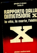 RAPPORTO DALLA DIMENSIONE X la vita, la morte, l'aldila'