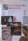La letteratura al presente vol. 1